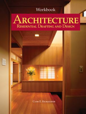 Architecture: Residental Drafting and Design 9781590707005