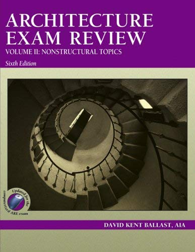 Architecture Exam Review, Volume II: Nonstructural Topics 9781591260288
