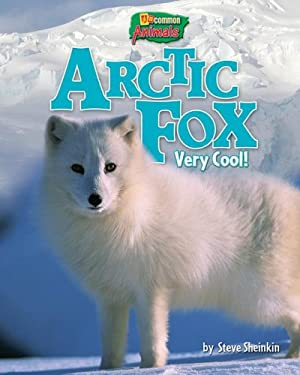 Arctic Fox: Very Cool! 9781597167307