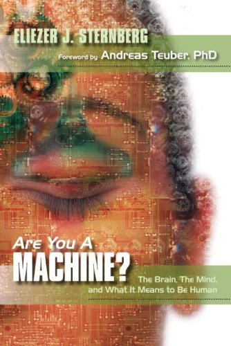 Are You a Machine?: The Brain, the Mind, and What It Means to Be Human 9781591024835