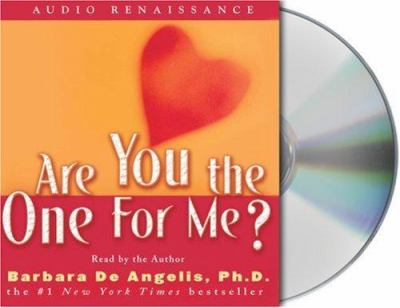 Are You the One for Me?: Knowing Who's Right and Avoiding Who's Wrong 9781593973551