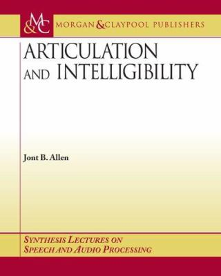 Articulation and Intelligibility 9781598290080