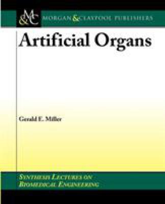 Artifical Organs 9781598290486