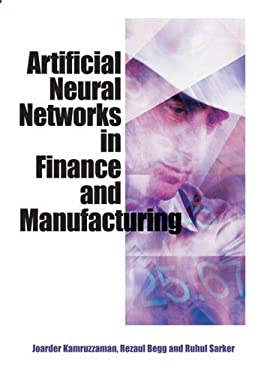 Artificial Neural Networks in Finance and Manufacturing 9781591406709