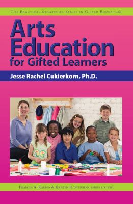Arts Education for Gifted Learners 9781593633196