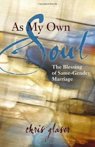 As My Own Soul: The Blessing of Same-Gender Marriage 9781596271180
