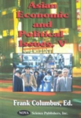 Asian Economic & Political Issues V 9781590333020