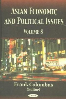 Asian Economic and Political Issues 9781590336960