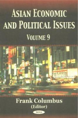 Asian Economic and Political Issues 9781590337646