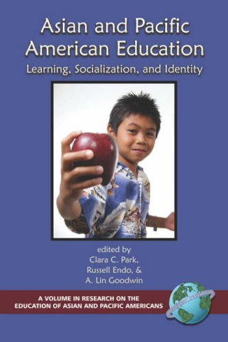 Asian and Pacific American Education: Learning, Socialization and Identity (PB)