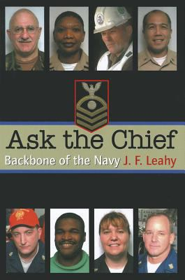 Ask the Chief: Backbone of the Navy 9781591144410