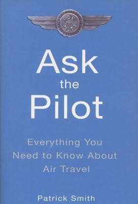 Ask the Pilot 9781594480041