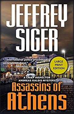 Assassins of Athens: An Inspector Kaldis Mystery 9781590586907