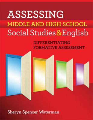 Assessing Middle and High School Social Studies and English: Differentiating Formative Assessment 9781596671539