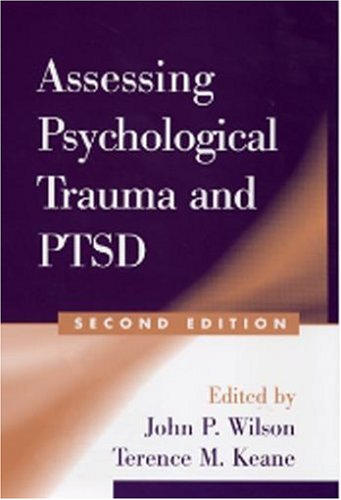 Assessing Psychological Trauma and Ptsd, Second Edition 9781593850357