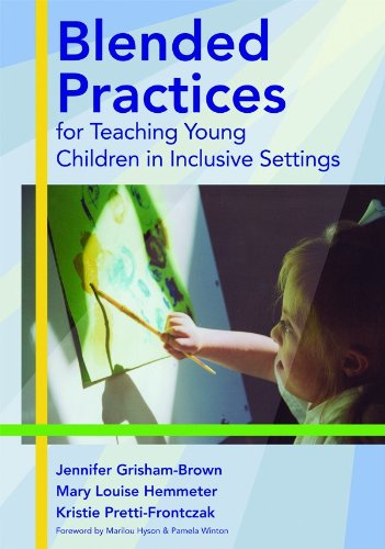 Assessing Young Children in Inclusive Settings: The Blended Practices Approach 9781598570571