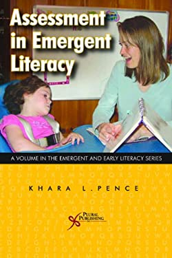 Assessment in Emergent and Early Literacy 9781597560979