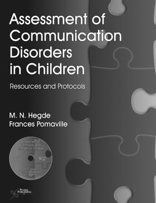 Assessment of Communication Disorders in Children: Resources and Protocols 9781597562911