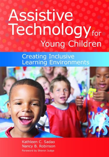 Assistive Technology for Young Children: Creating Inclusive Learning Environments [With CDROM] 9781598570915