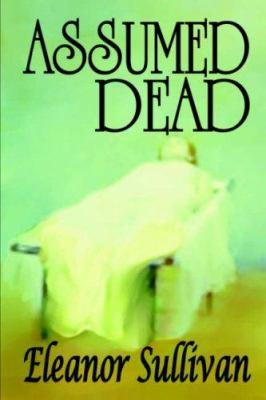 Assumed Dead 9781591331438
