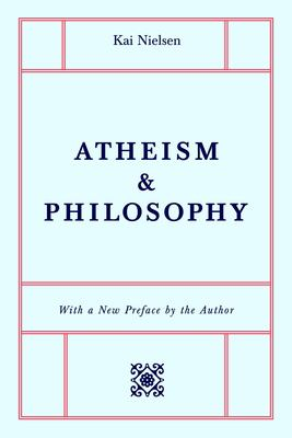 Atheism & Philosophy 9781591022985