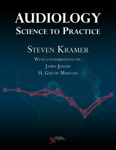 Audiology: Science to Practice 9781597560337