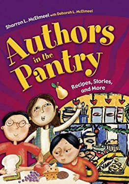 Authors in the Pantry: Recipes, Stories, and More 9781591583219