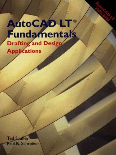 AutoCAD LT Fundamentals: Drafting and Design Applications 9781590704301