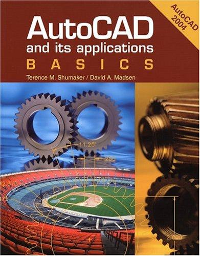 AutoCAD and Its Applications: Basics 9781590702895