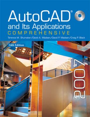 AutoCAD and Its Applications: Comprehensive [With CDROM] 9781590707609