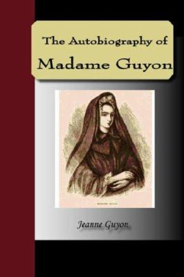 Autobiography of Madame Guyon 9781595479266