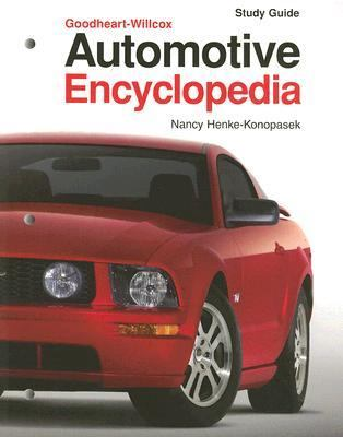 Automotive Encyclopedia: Fundamental Principles, Operation, Construction, Service, and Repair 9781590704233