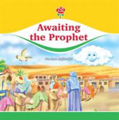 Awaiting the Prophet 9781597841269
