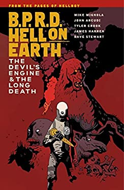 B.P.R.D. Hell on Earth Volume 4: The Devil's Engine and the Long Death 9781595829818