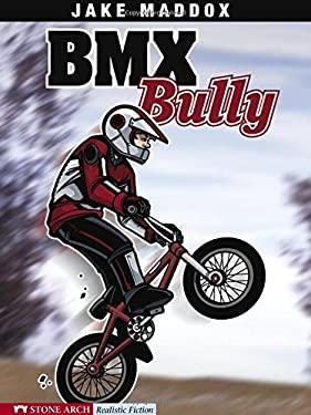 BMX Bully 9781598892369