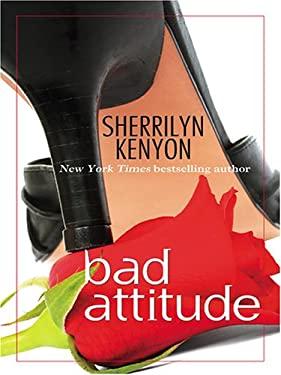 Bad Attitude 9781597221610