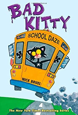 Bad Kitty School Daze 9781596436701