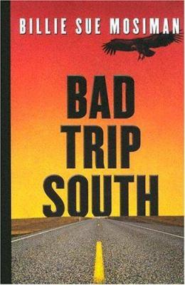 Bad Trip South 9781594141058