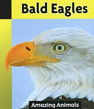 Bald Eagles 9781590363942