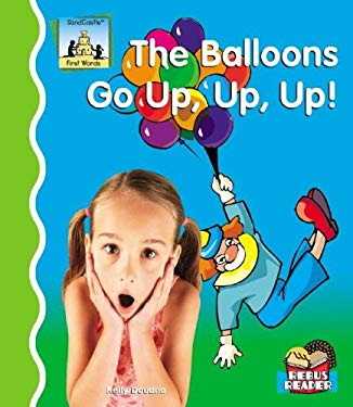 Balloons Go Up, Up, Up! 9781596793545