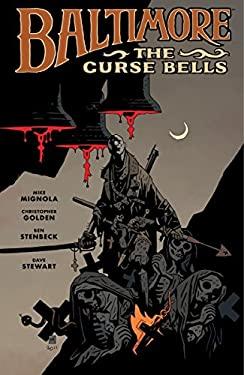 Baltimore, Volume 2: The Curse Bells 9781595826749