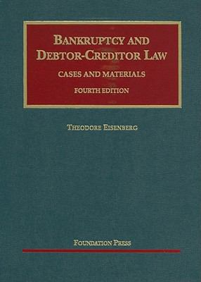 Bankruptcy and Debtor-Creditor Law: Cases and Materials