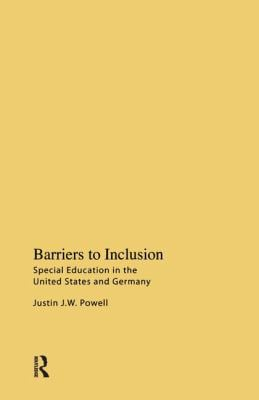 Barriers to Inclusion: Special Education in the United States and Germany 9781594512087