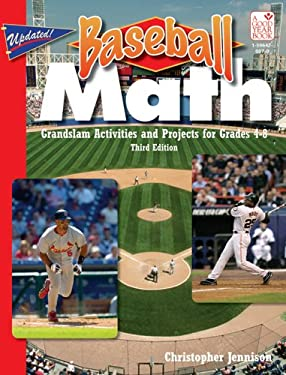 Baseball Math: Grandslam Activities and Projects 9781596470071