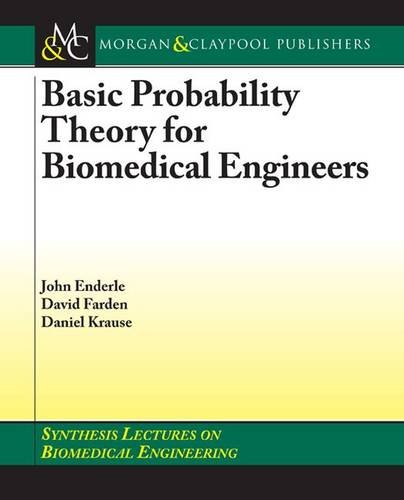 Basic Probability Theory for Biomedical Engineers 9781598290608