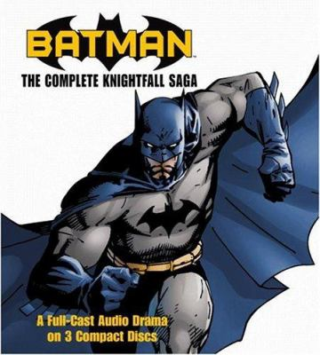 Batman: The Complete Knightfall Saga 9781594830747