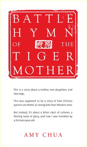 Battle Hymn of the Tiger Mother 9781594202841