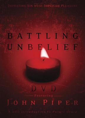 Battling Unbelief DVD 9781590529195