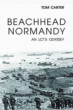 Beachhead Normandy: An Lct's Odyssey 9781597977104