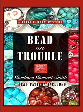 Bead on Trouble 9781597226578